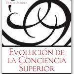 Evolucion de la conciencia superior