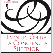 Evolucion de la conciencia superior